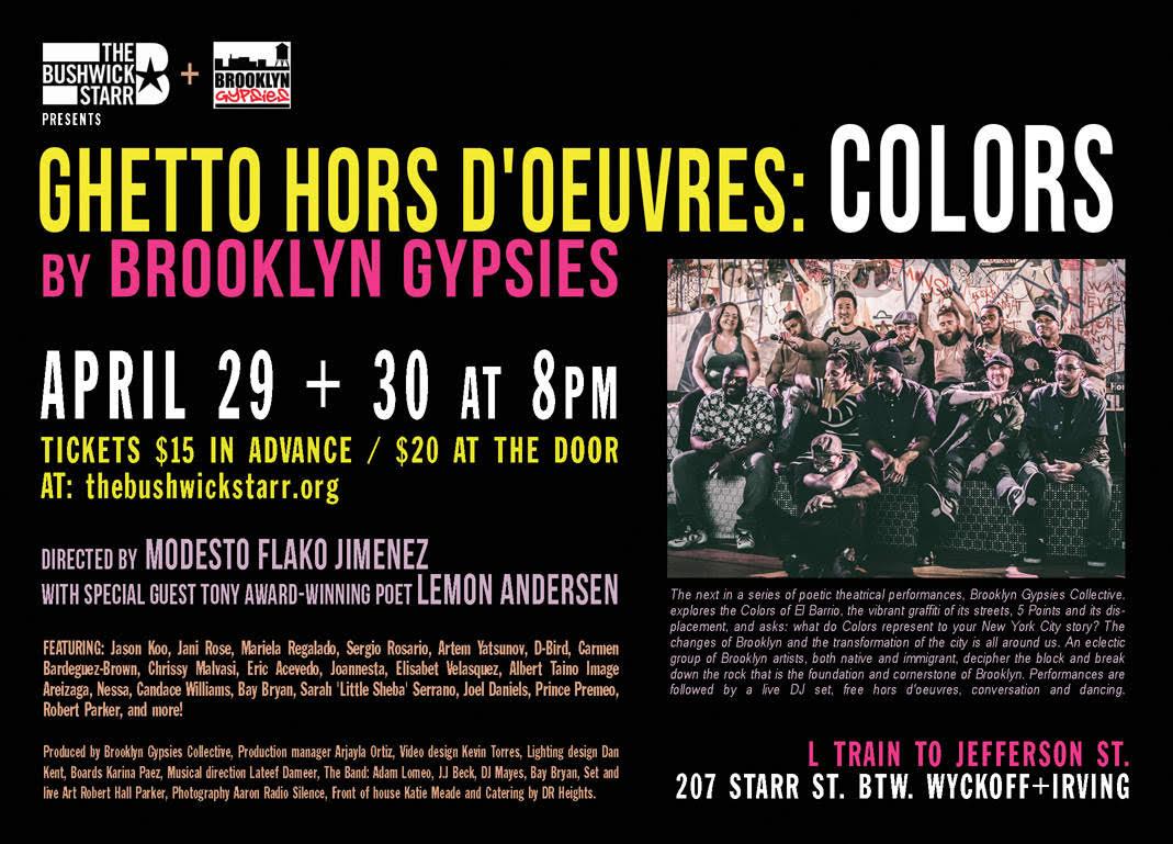 Ghetto Hors D'oeuvres: COLORS @ Bushwick Starr / April 29/30th, 8pm $15/$20