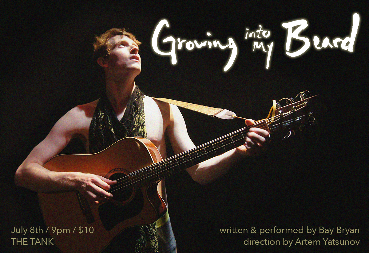 'Growing Into My Beard' to play at The Tank in JULY 2016!