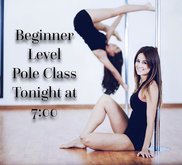 Beginner Level Pole Fitness Class tonight at 7! #polefitness #strength #flexibility #getfit #beginner