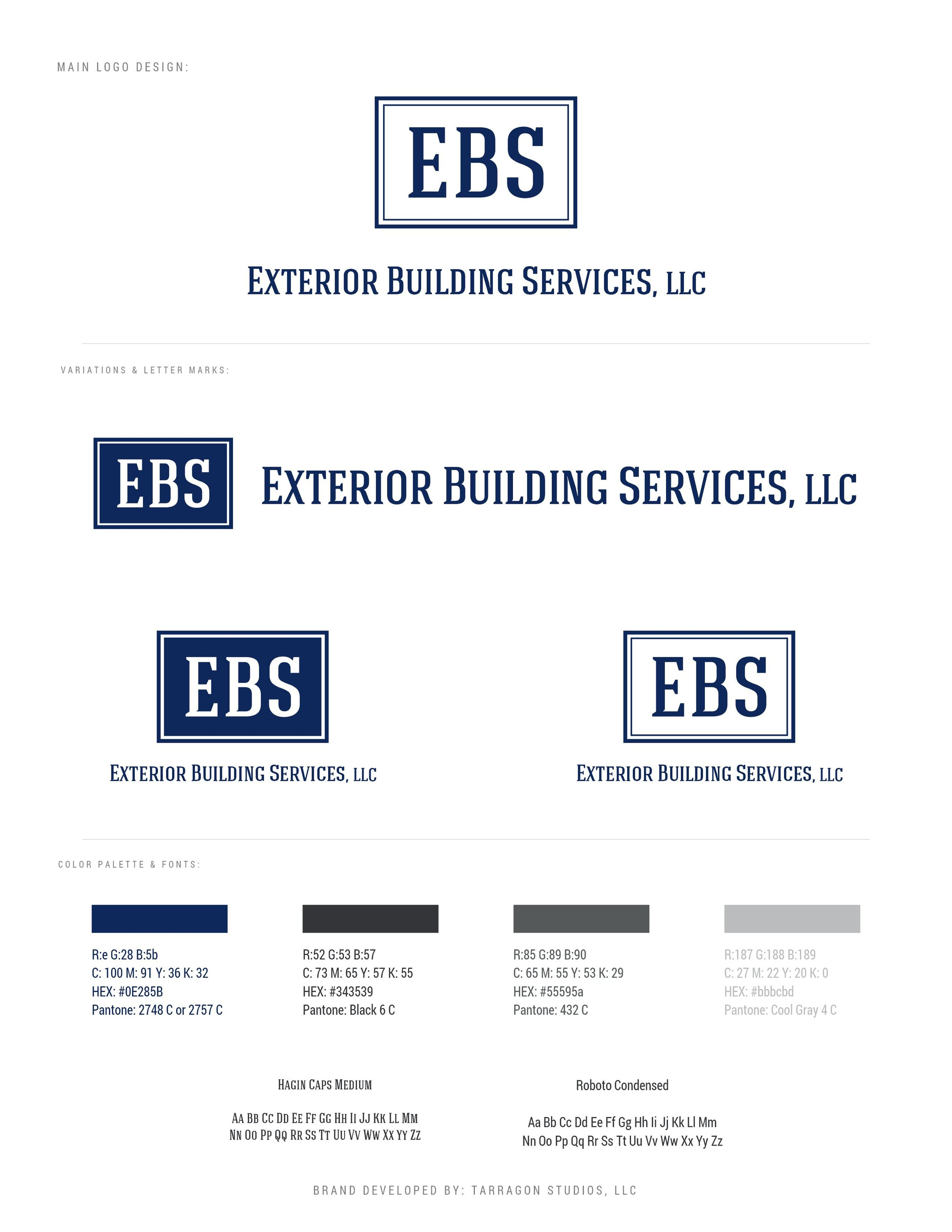 This style guide is for Construction company Exterior Building Services, LLC (EBS) - Brand designed by Tarragon Studios. Keep Reading to learn more about this project! #logo #design #masculine #strong