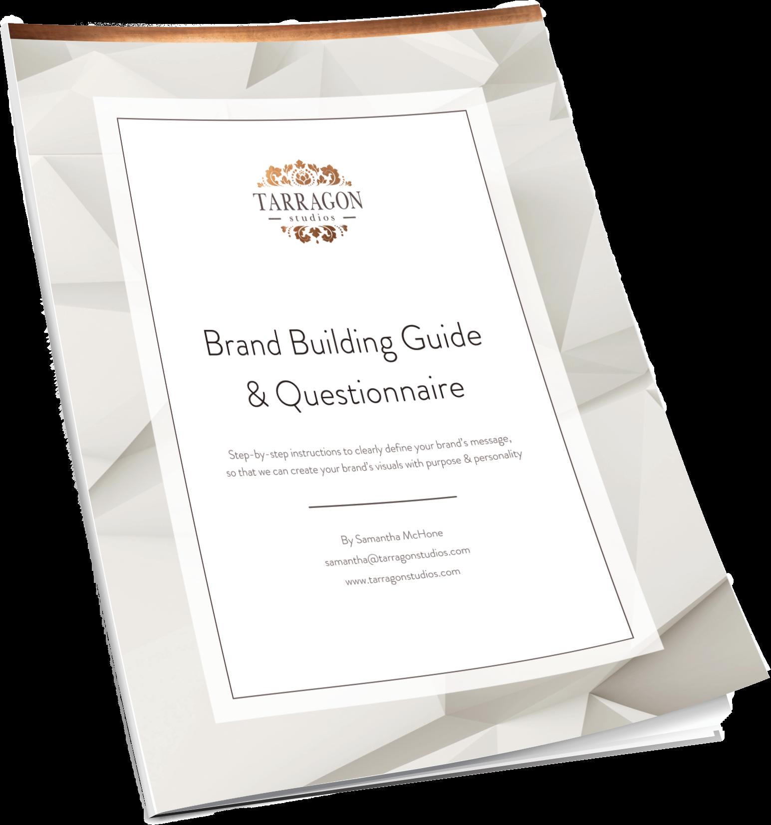 Brand Building Guide & Questionnaire by Tarragon Studios, LLC