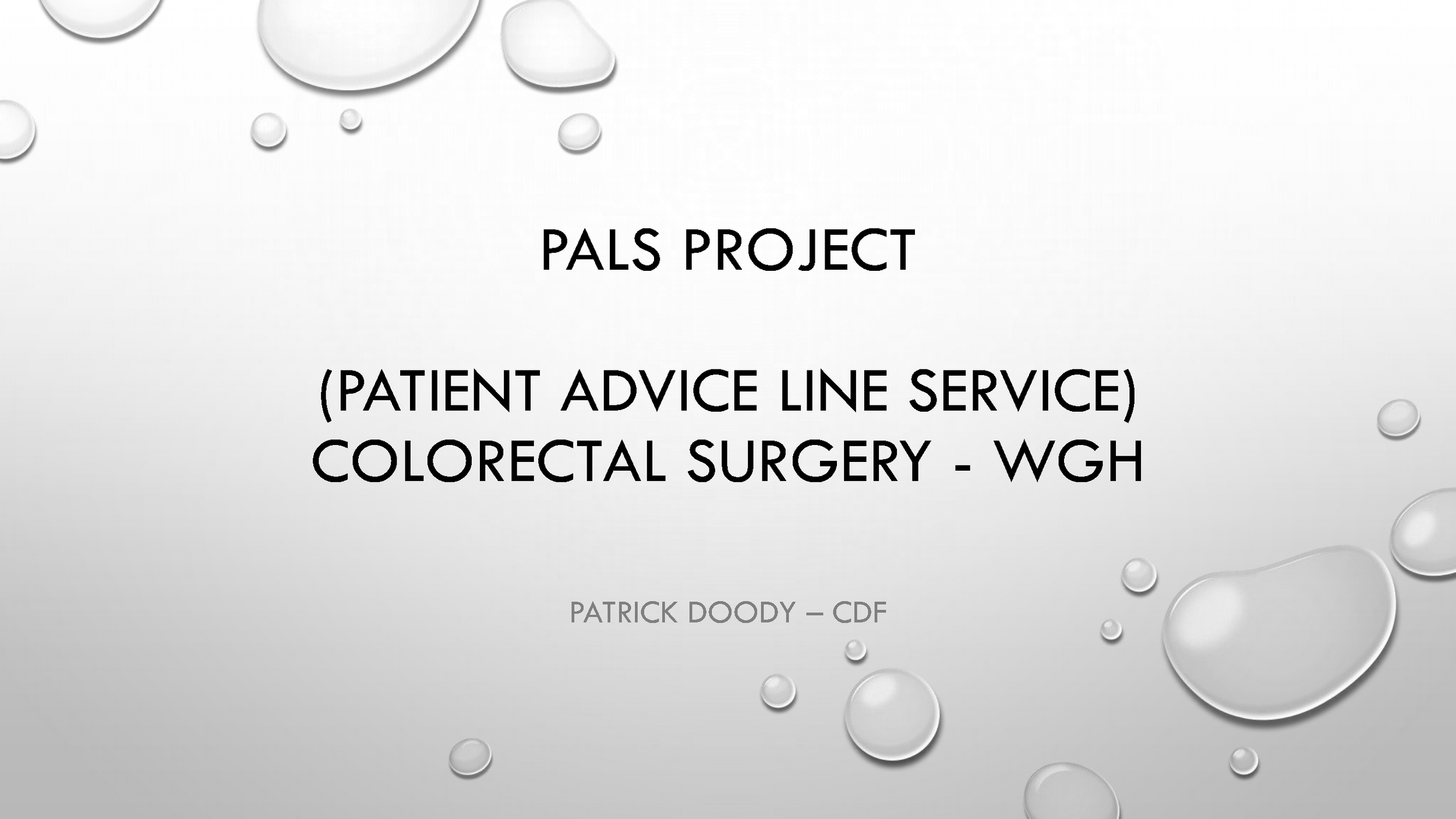 Download here Patrick Doody's presentation on The patient advice line service project. -