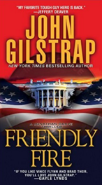 Friendly Fire by John Gilstrap
