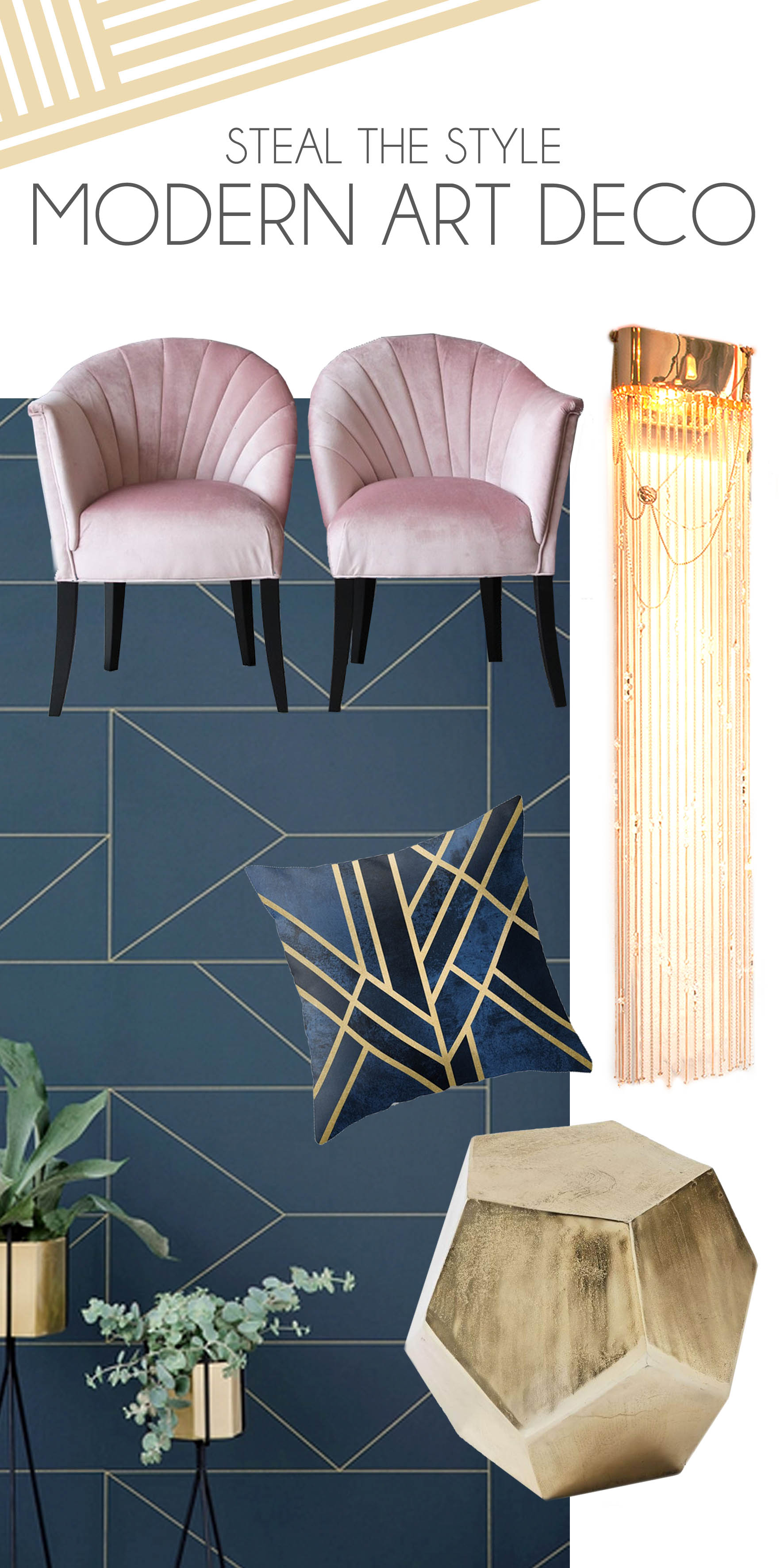 How to achieve the modern art deco look
