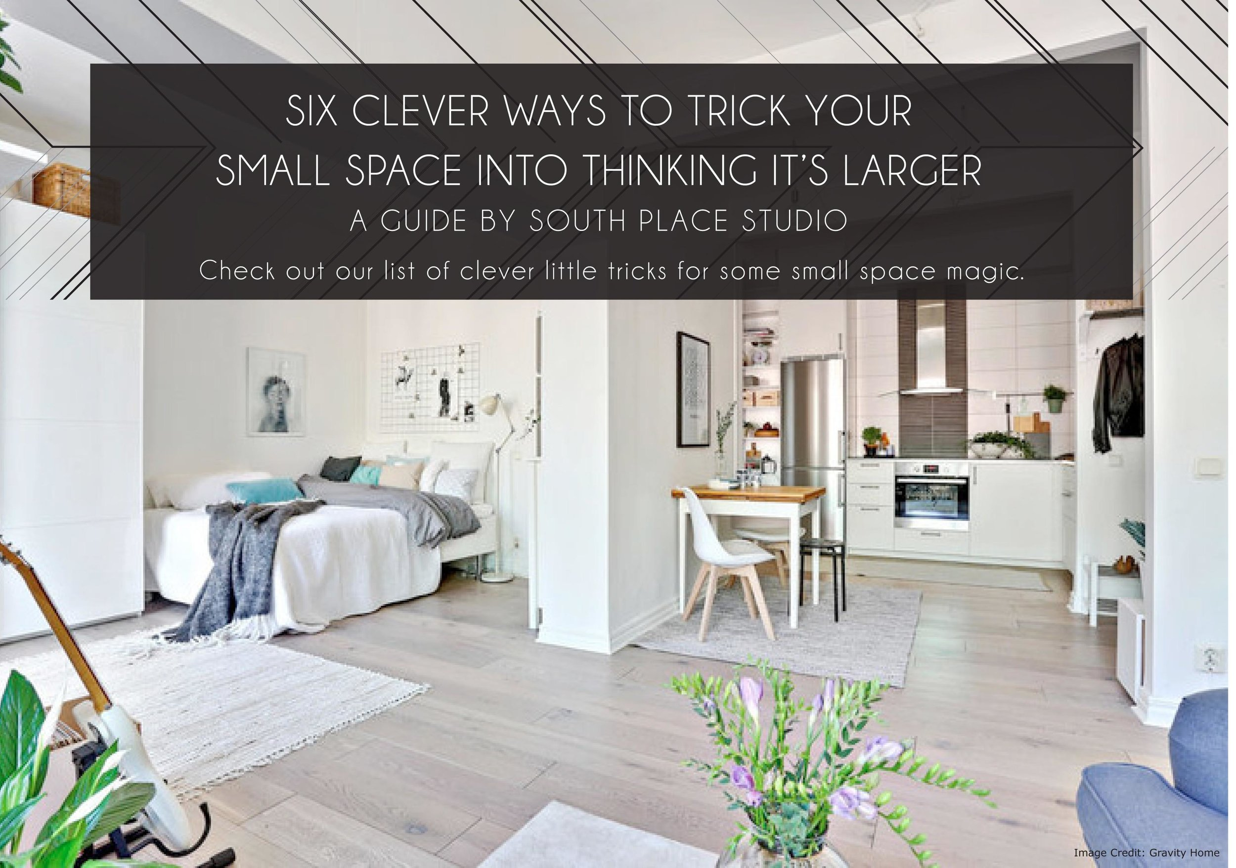 Six clever ways trick your small space into thinking it's larger