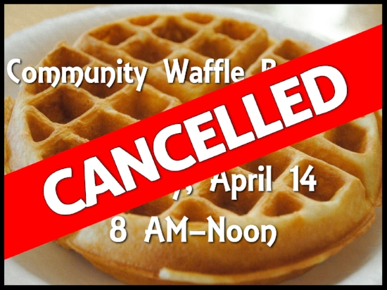Waffle Breakfast Cancelled.jpg