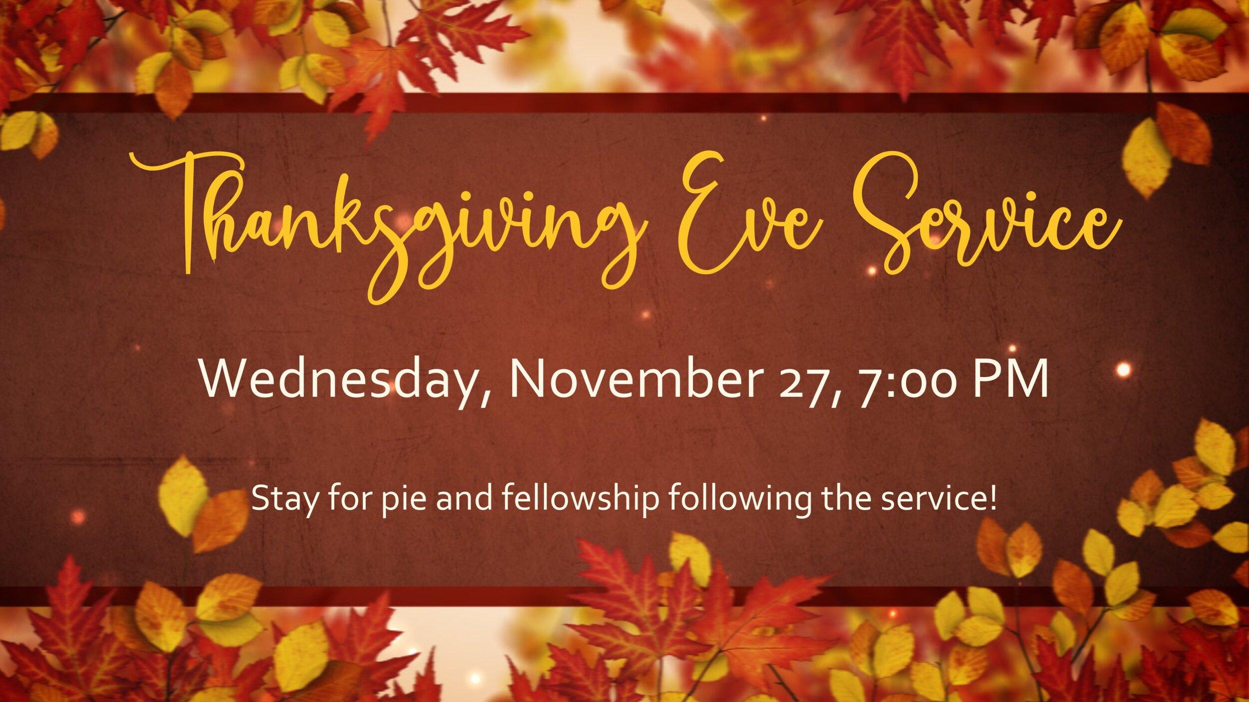Thanksgiving Eve Service 2019 16x9.jpg