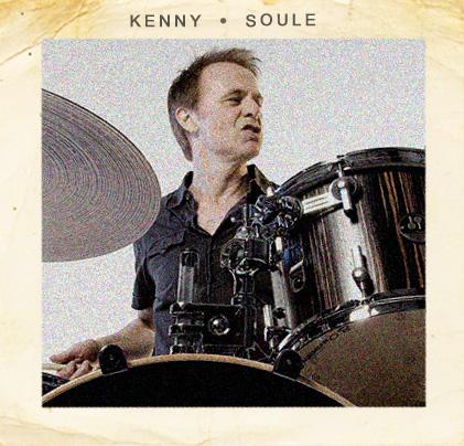 Kenny Soule  (Drums, BG Vocals)
