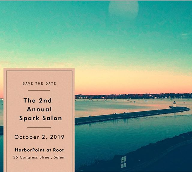 SAVE THE DATE!! Please join on October 2nd for the Annual Spark Salon. The event will take place at the stunning Harborpoint event space at Root in Salem. We'll hear inspiring stories of reinvention followed by small group discussions about what reinvention means to you - from small actions to big ideas.  We'll enjoy the company of women of all ages from the North Shore and delicious food prepared by the Root chefs.  Information and tickets in bio! 👆🏻@rootnorthshore #community #celebratewomen #hyperlocal #connect #inspire #grow