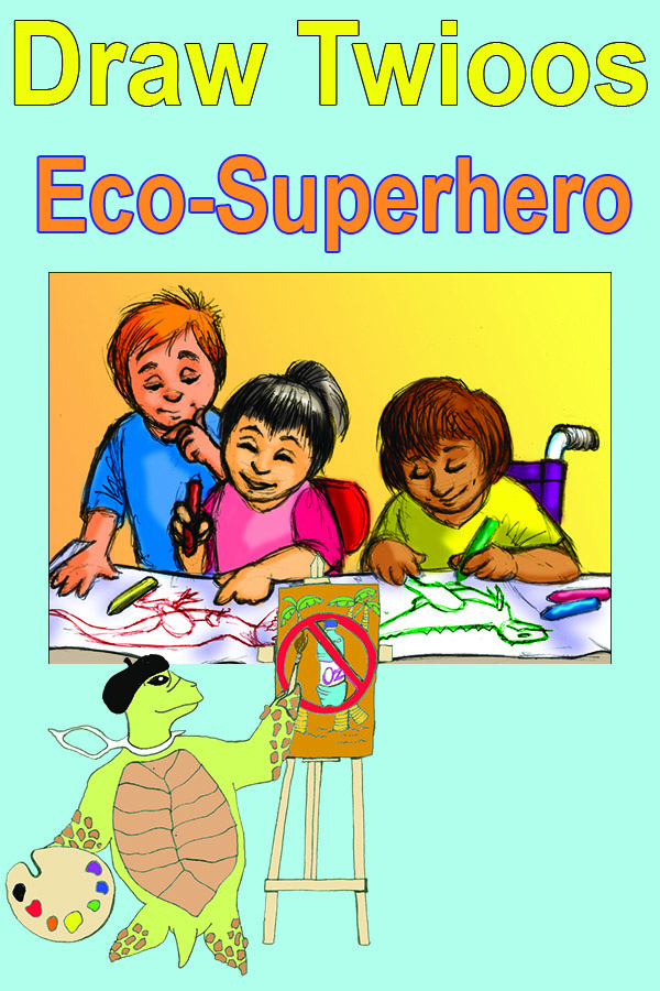 Like to draw or want to get your kids excited about ecology? Draw Twioos the Turtle, the eco-superhero, making an impact!