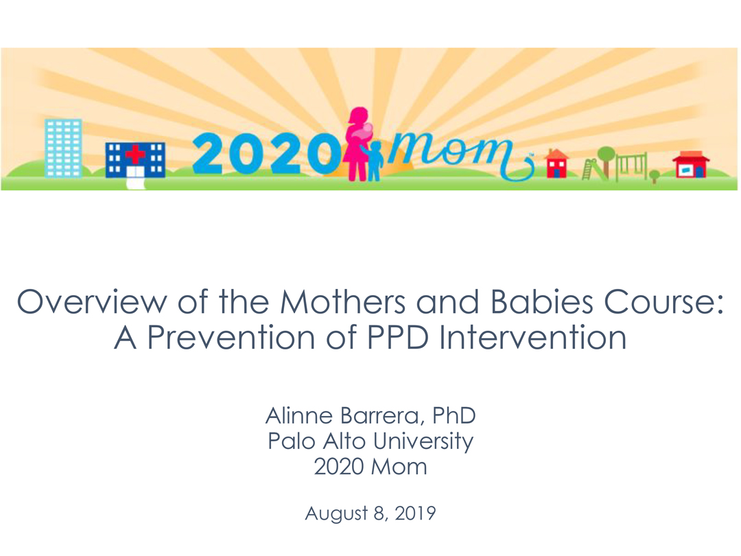 Overview of the Mothers and Babies Course: A Prevention of PPD Intervention