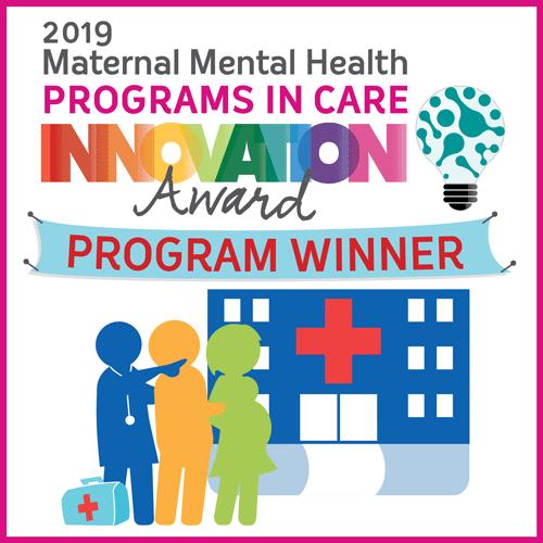 2019 Maternal Mental Health Programs in Care Innovation Award program Winner