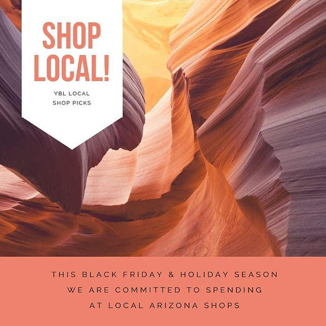 As you digest your food and start to make your black Friday and holiday shopping plans consider shopping local! This year we are committed to giving experiences and shopping local for all else. Here are our top Arizona shop picks.