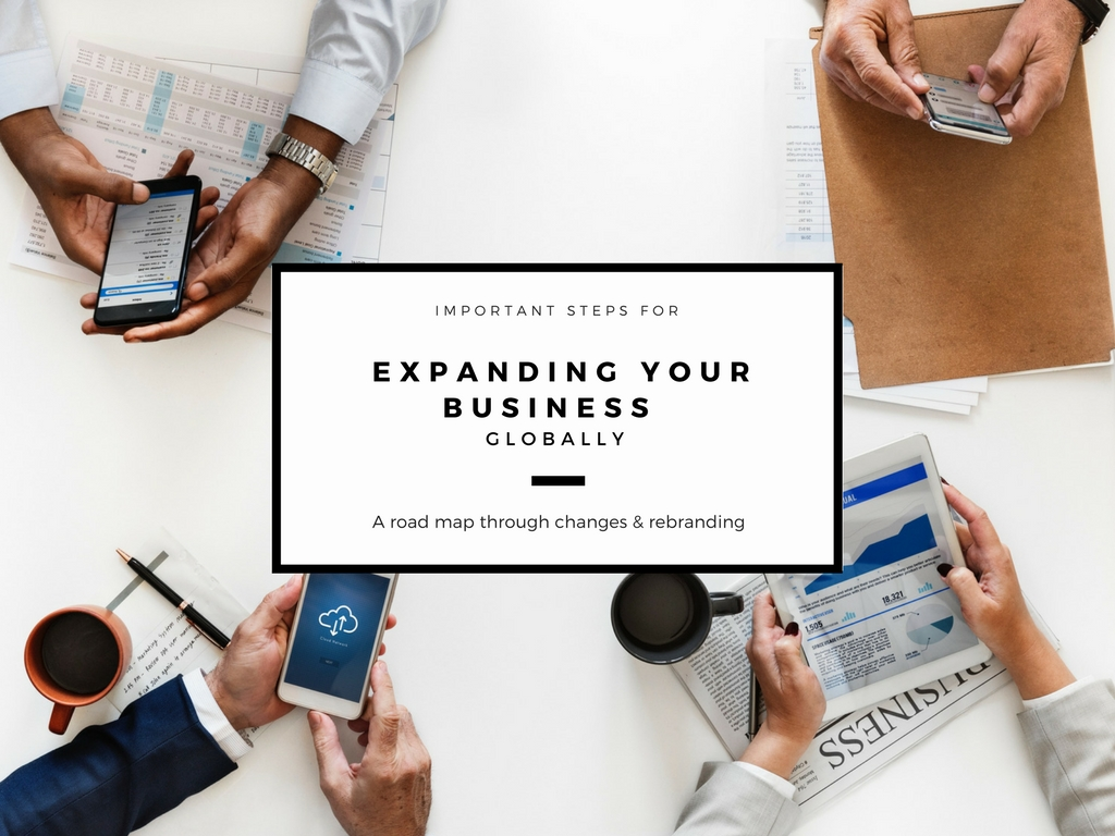 Important Steps for Expanding Your Business Globally.jpg
