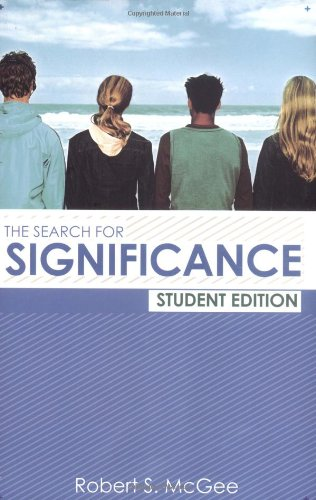 In  The Search for Significance , students will:    *Experience the amazing truth that their self-worth is found not in their accomplishments or what their friends and family think of them, but in God's love for them    *Discover how their lives have been negatively affected by the four big lies that the world teaches about significance    *Learn to stop looking in all the wrong places for affirmation and affection    *Gain life-changing confidence as they learn the true meaning of what God has done for them in Christ