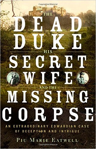 'The Dead Duke, His Secret Wife and the Missing Corpse' Book Cover