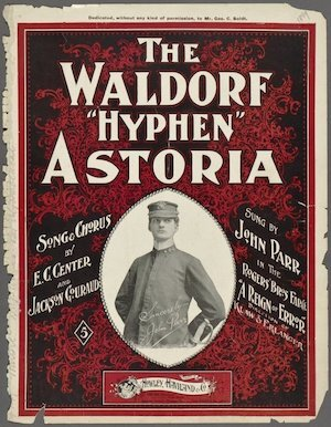 "The Waldorf ""hyphen"" Astoria was one of Jackson's most popular tunes"
