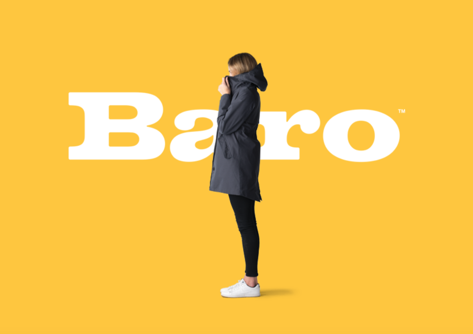 Baro   We love the stylish, innovative waterproof coat from Baro. The brands that genuinely inspire us to create natural, creative campaign projects.