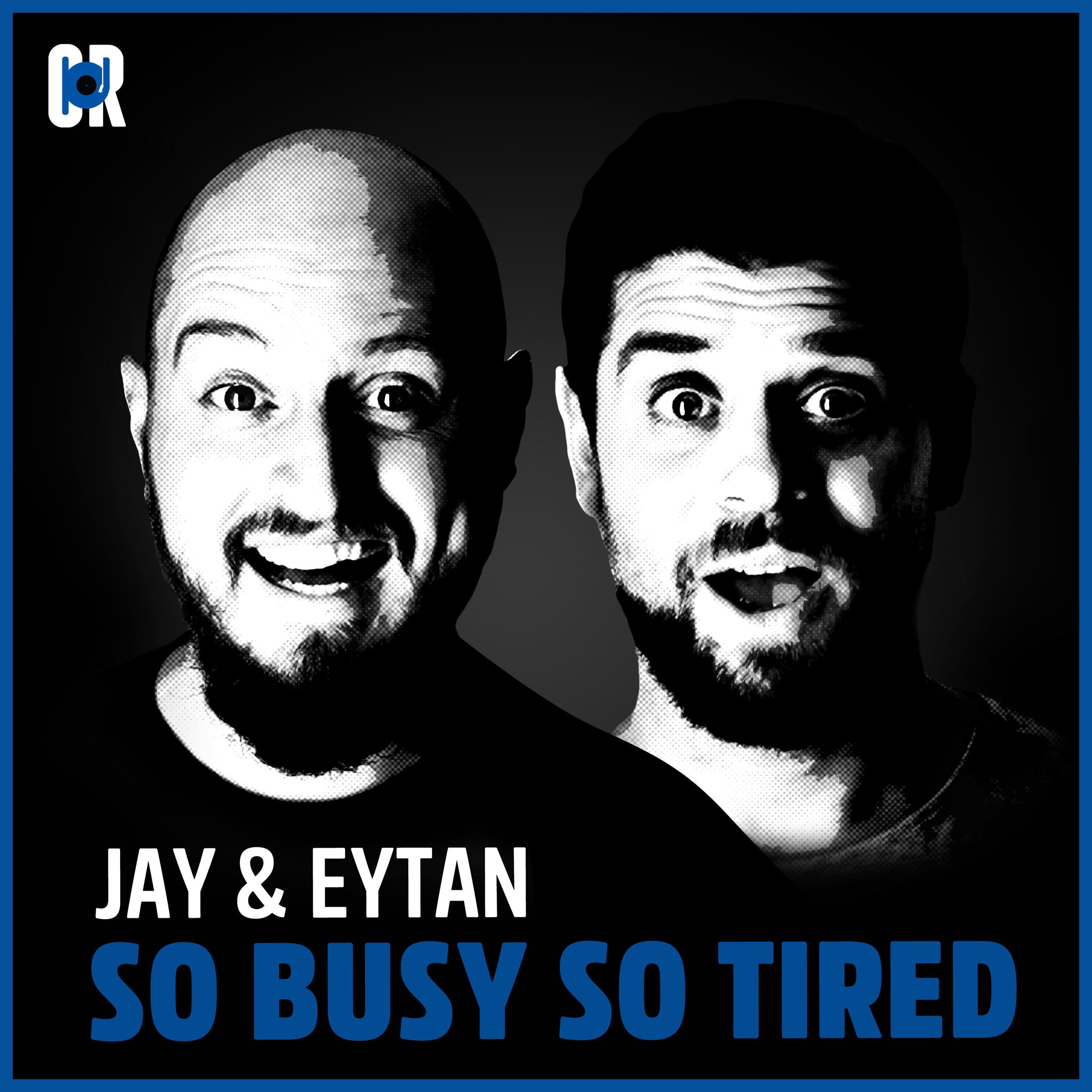JayandEytan_SoBusySoTired_cover.jpg