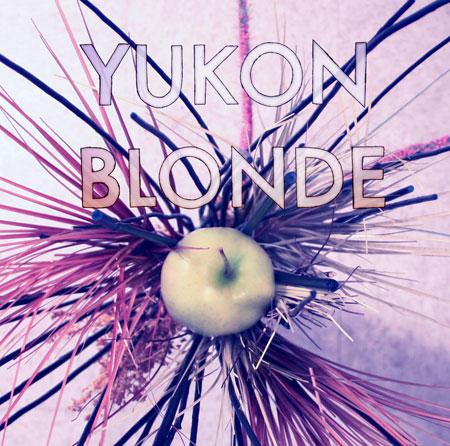 Yukon Blonde - Yukon Blonde