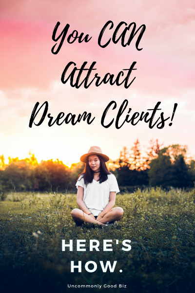 how to attract dream clients