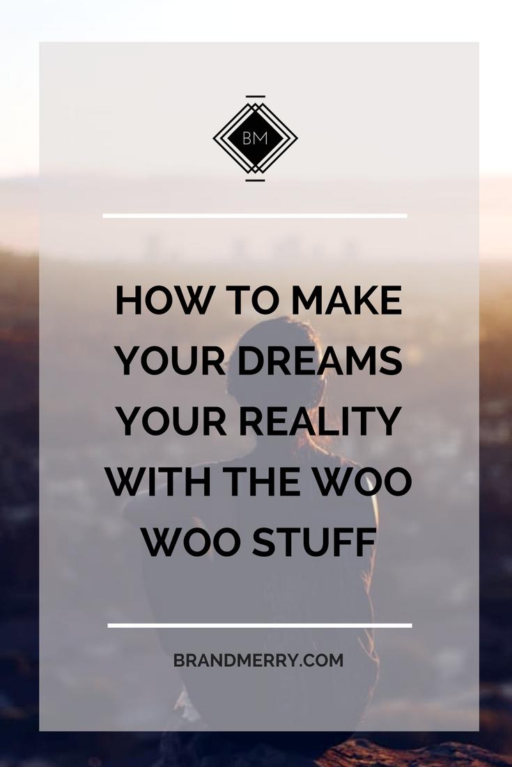 mindset work to make dreams a reality