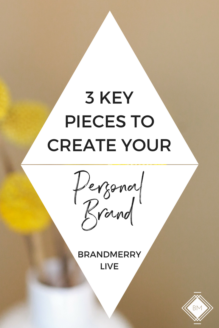 3 Kay Pieces to Create Your Personal Brand