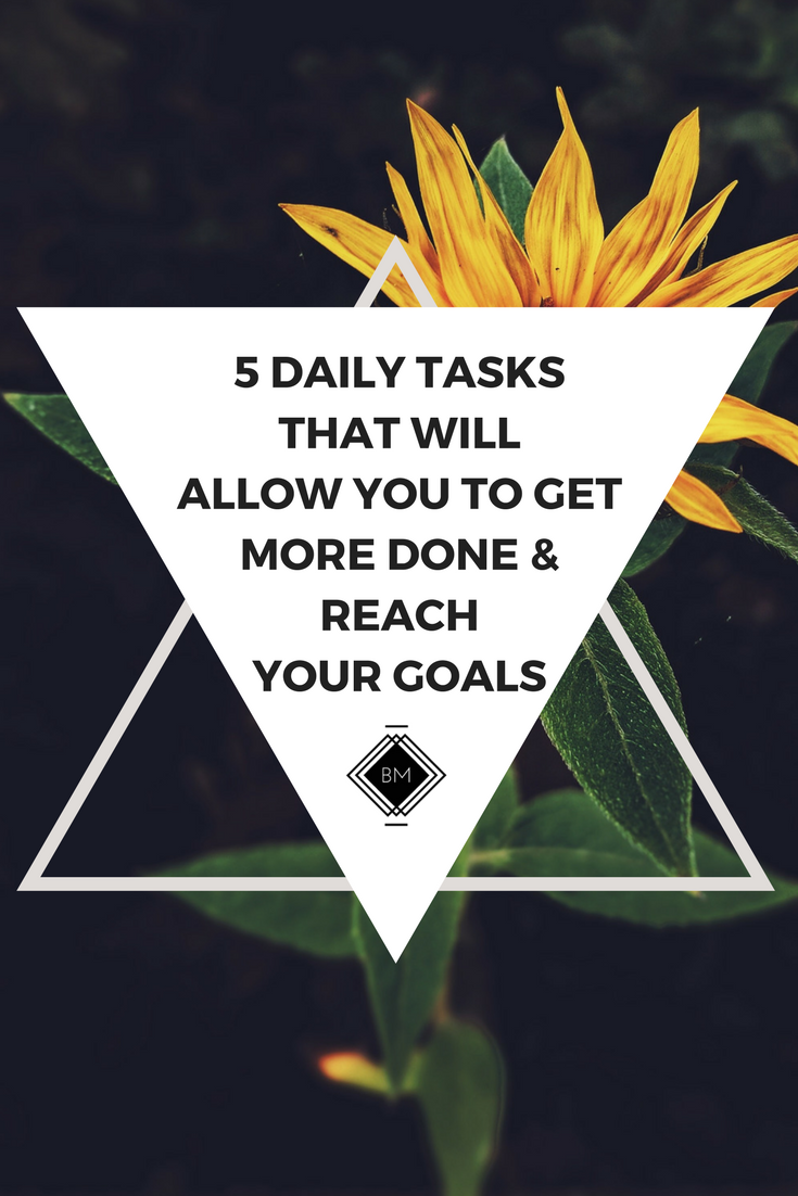 5 Daily tasks that will allow you to get more done and reach your goals as an online entrepreneur.