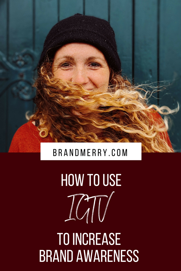 how to use IGTV to increase brand awareness.png