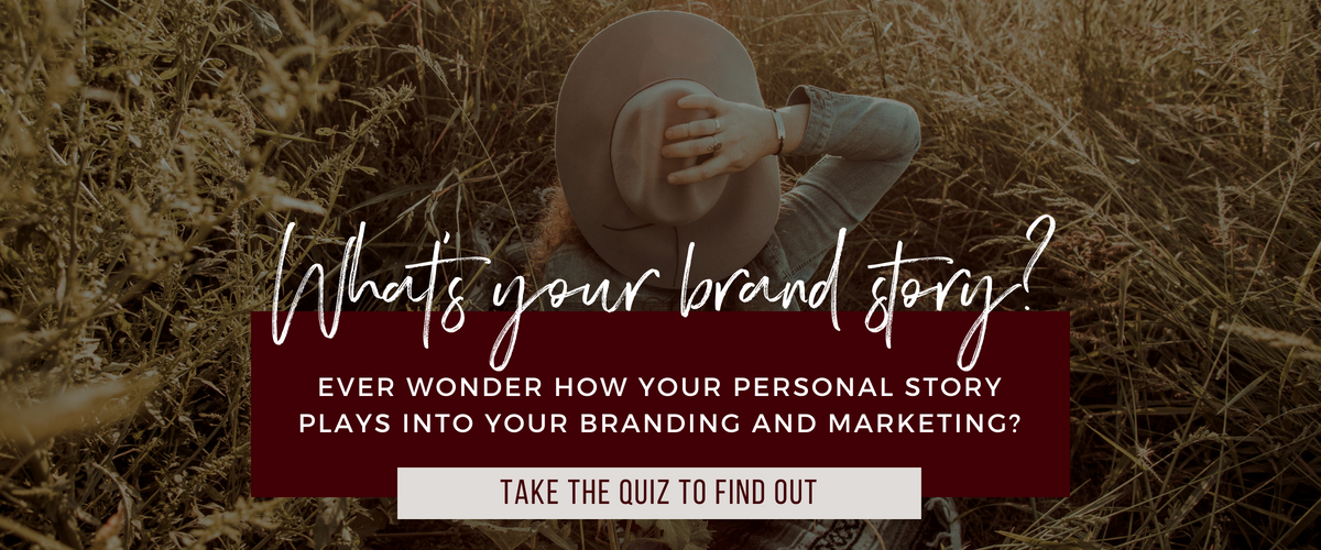 What's your brand story? Take this free quiz to find out!