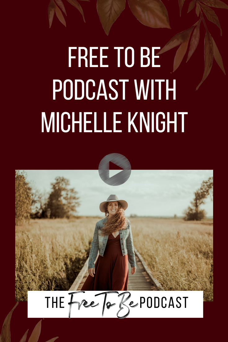 The Free To Be Podcast with Michelle Knight is for female entrepreneurs and women on a mission to create their own personal life of freedom. Weekly episodes full of storytelling, inspiration and tips are released to motivate you to take action towards your wildest dreams.