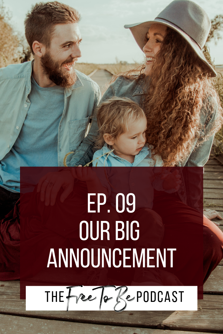 Episode 09 Free to Be Podcast | Our Big Announcement | Brandmerry Blog