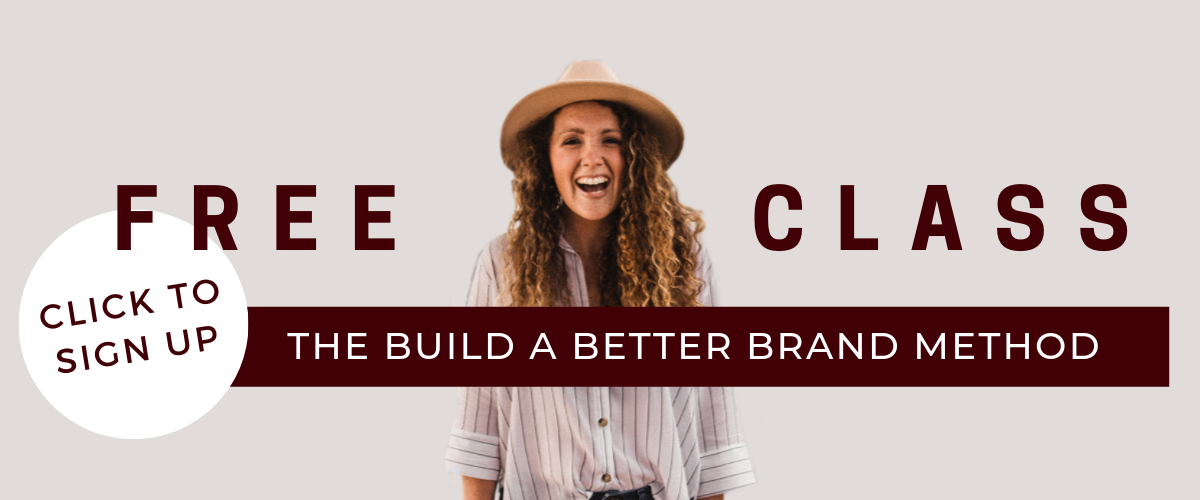 Learn The Build a Better Brand Method in this free masterclass for female entrepreneurs ready to stand out on social media, create high-value content and build a community that leads to a revenue-generating business.