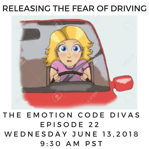 Emotion Code Releasing The Fear of Driving