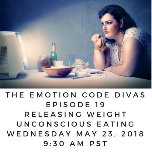 Emotion Code Releasing Weight and Unconscious Eating