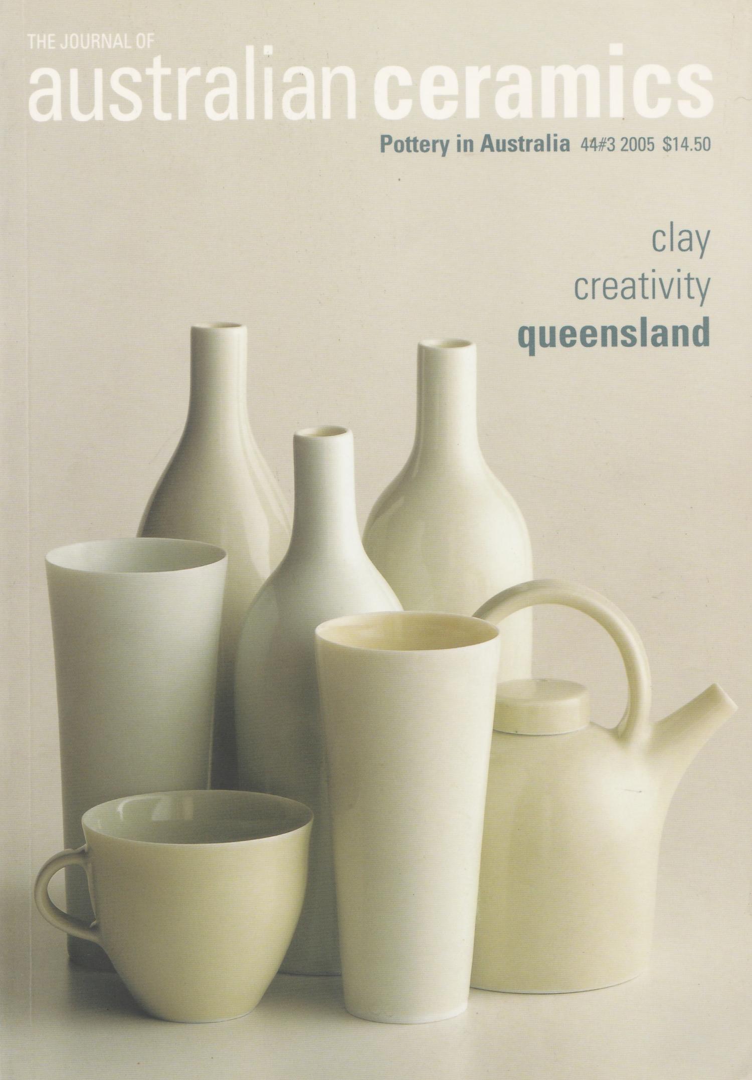 Guest Editor, Journal of Australian Ceramics 44/3 2005