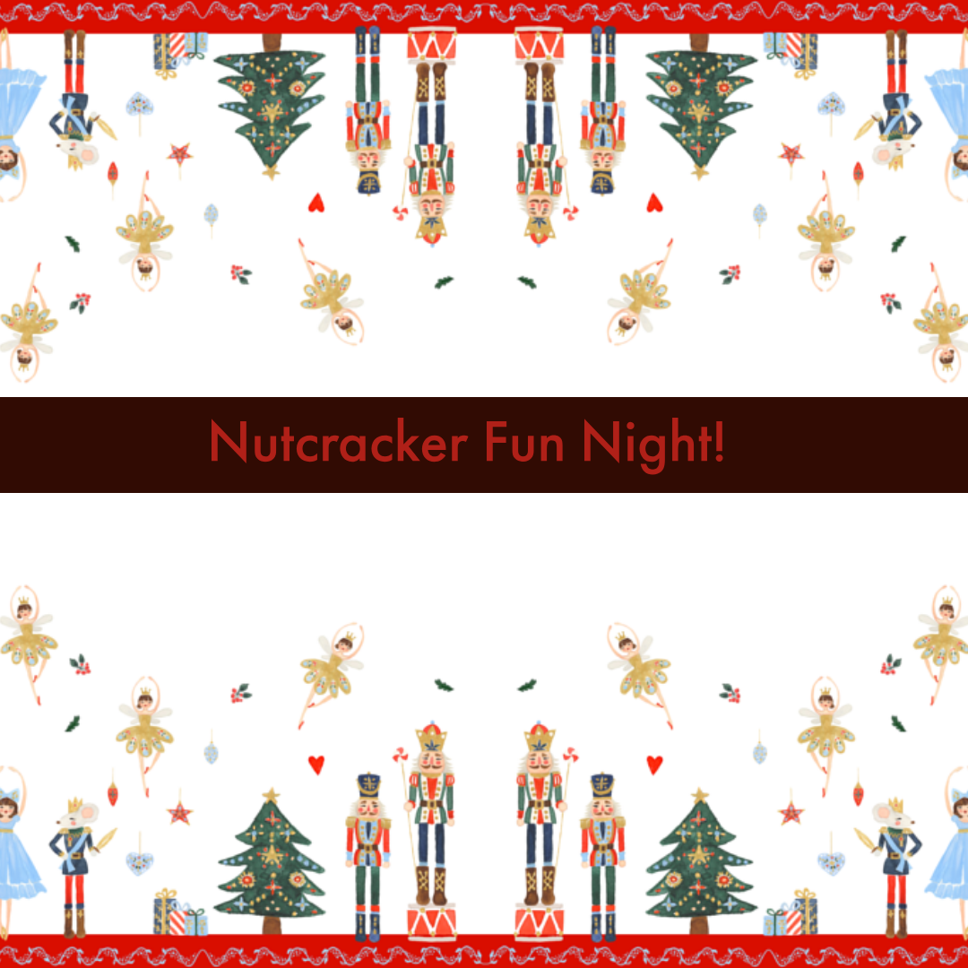 Join us for our Nutcracker Holiday Theme Party!