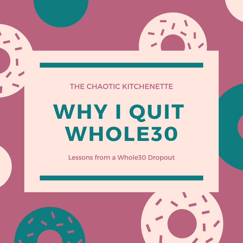 WHY I QUIT WHOLE30.png