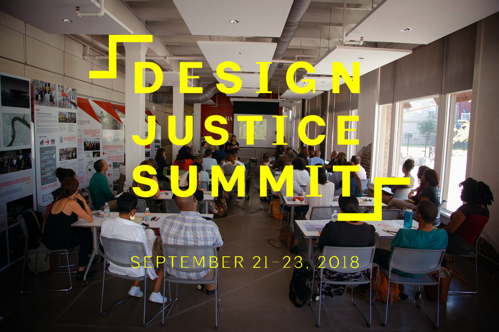 The Design Justice Summit - The Design Justice Summit is a Design Advocates Gathering, in partnership with the AIA, bringing together twenty-four social impact architects and designers from across the country with the explicit intention of sharing knowledge and workshopping to address the intransigent issues of injustice facing communities throughout the world. Our mission is to codify and grow a diverse community of public interest design leaders with the capacity to shape the future of the profession towards equity. We hope to inspire and challenge these leaders to take the knowledge learned throughout the summit and return to their respective communities to innovate and implement.