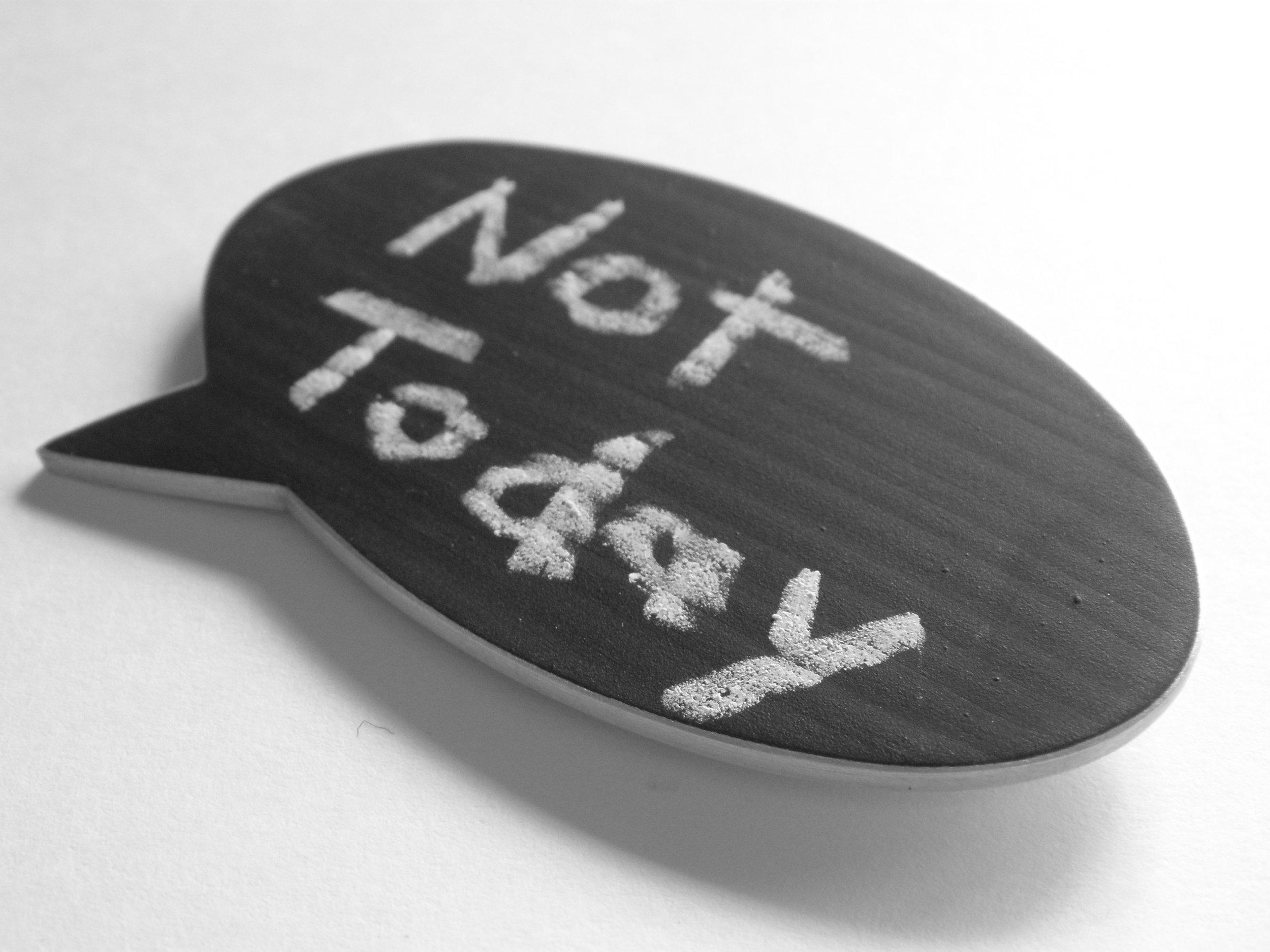 ZB - BBB - 'not today' .JPG