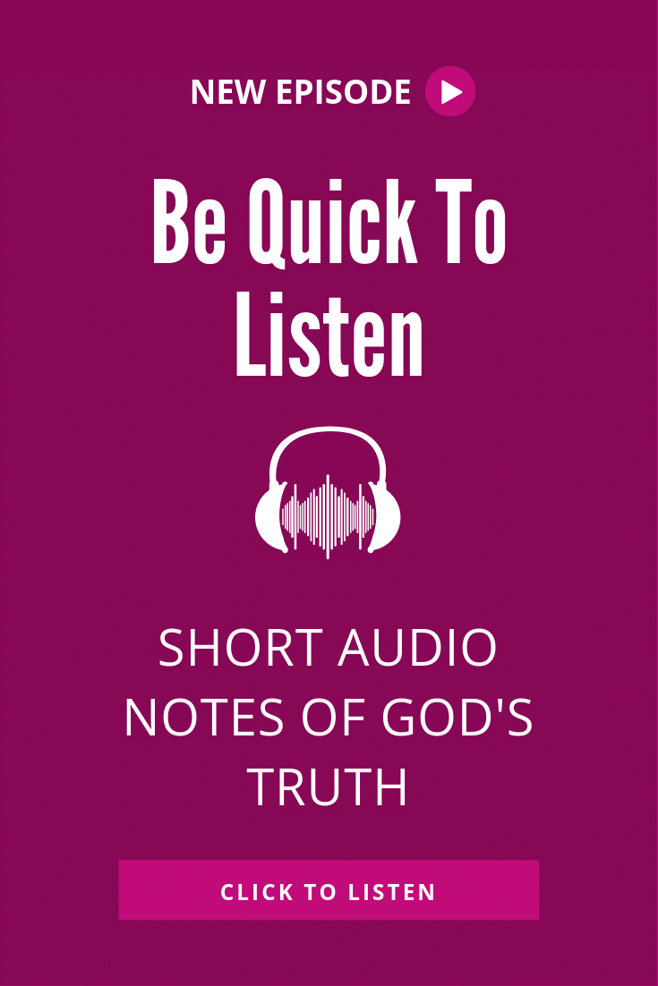 What does it mean to be quick to listen? Check out this short audio note on James 1:19 for a surprising answer. #rockthisrevival #faith #Christianpodcast