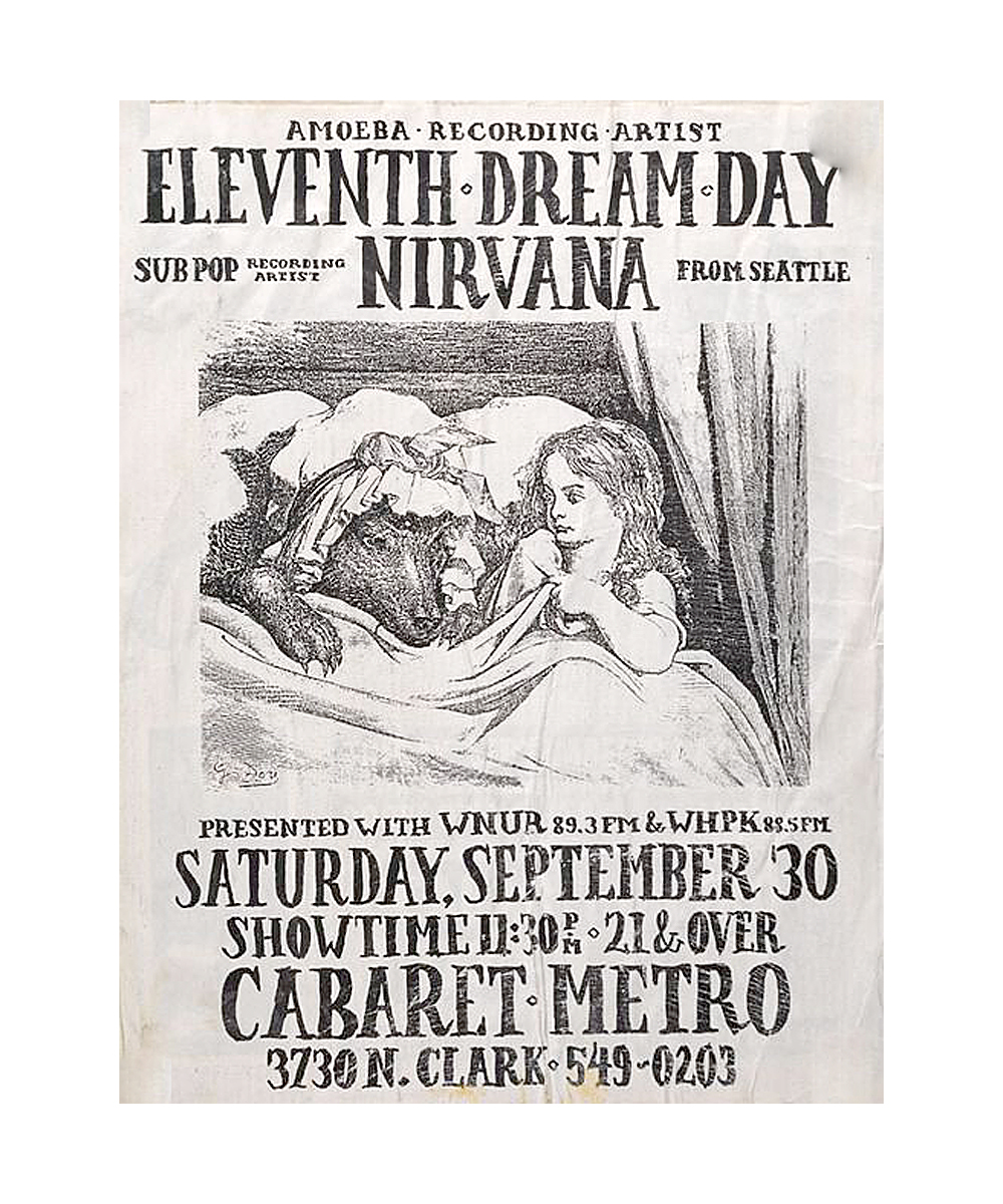 Concert poster collector Scott Mussell is seeking this Nirvana, EDD flyer from a 1989 concert in Chicago, IL at the Cabaret Metro. Contact him at 515.707.7250 or srmussell@me.com.