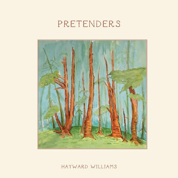 Hayward Williams - Pretenders