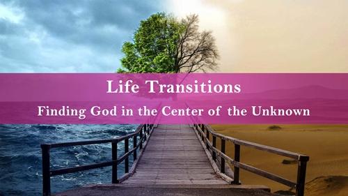 Life Transition Title  center lightened   500 x 281 copy.jpg