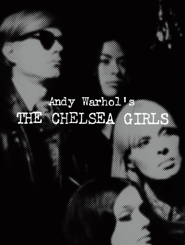 Andy Warhol's The Chelsea Girls -