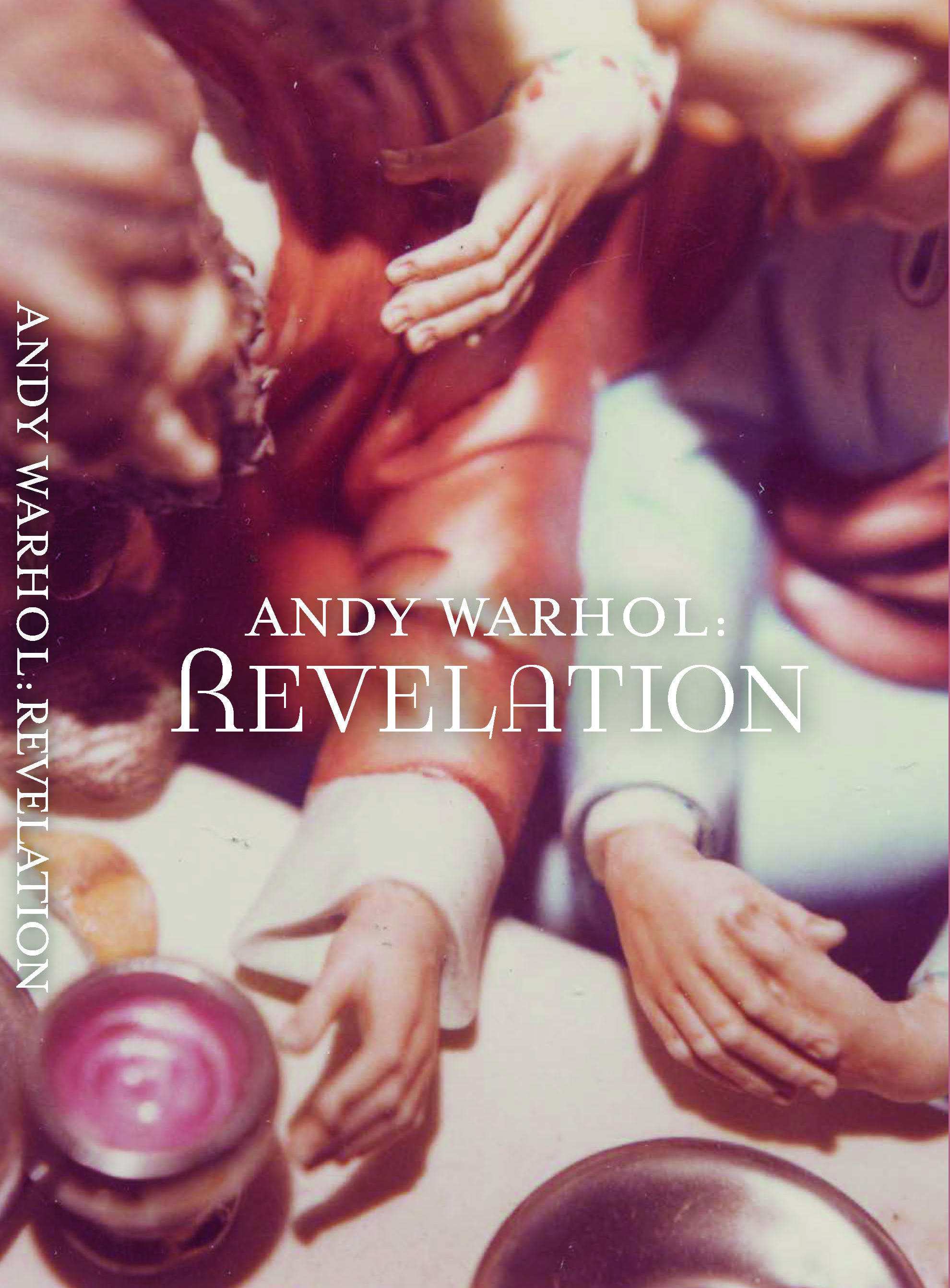 Andy Warhol: Revelation - by Jose Diaz and Miranda Lash, exhibition catalogue. Published by The Andy Warhol Museum, 2019.