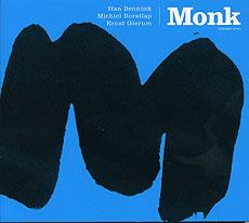 2008, Bennink, Borstlap, Glerum: Monk (Gramercy Park Music)