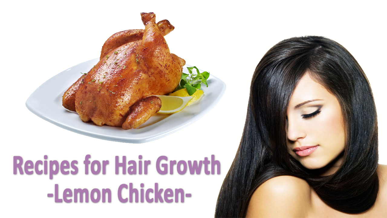 recipes-for-hair-growth-lemon-chicken.png