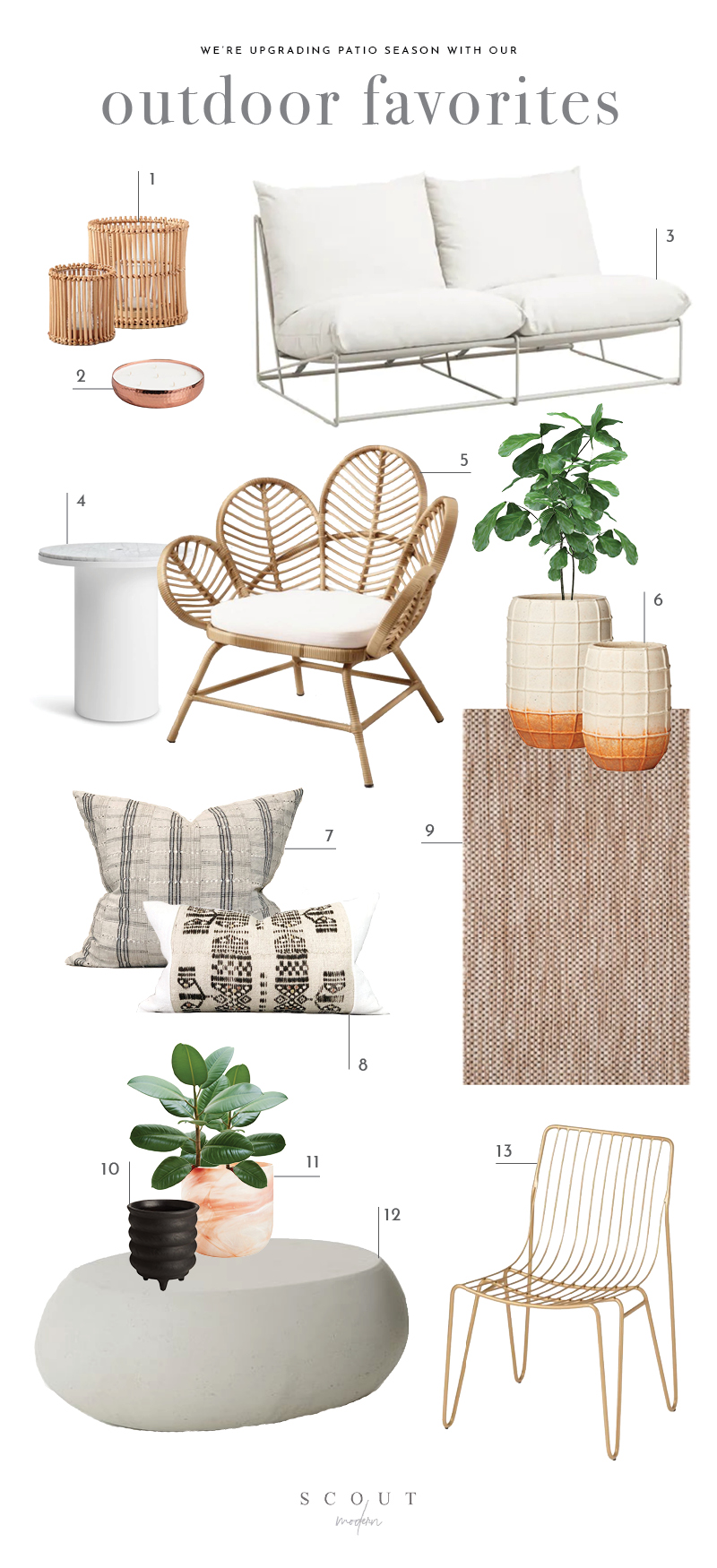 1.  Rattan Candle Holders  | 2.  Hammered Copper Candle  | 3.  Modern Outdoor/Indoor Loveseat  | 4.  Marble Pedestal Table  | 5.  Peacock Chair  | 6.  Ombre Planters  | 7.  Vintage Striped Pillow  | 8.  Fulani Pillow  | 9.  Outdoor Rug  | 10.  Round Black Planter  | 11.  Nile Glass Planter  | 12.  Pebble Cement Coffee Table  | 13.  Gold Wire Chair