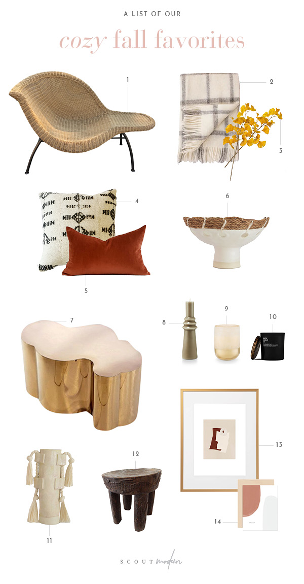 1.  Vintage Wicker Chair    2.  Pippa Plaid Blanket    3.  Gingko Stem    4.  Miriam Pillow Cover    5.  Rust Terracotta Velvet Pillow    6.  Decorative Bowl    7.  Rose Gold Cocktail Table    8.  Large Geo Candle    9.  Large Mohave Glass Candle    10.  Brandied Pear Candle    11.  Vase    12.  Vintage African Milk Stool    13.  Oak Gallery Figures Print    14.  Hello Greeting Card